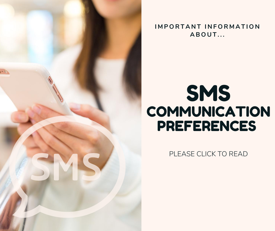 Information for patients about SMS communications and preferences