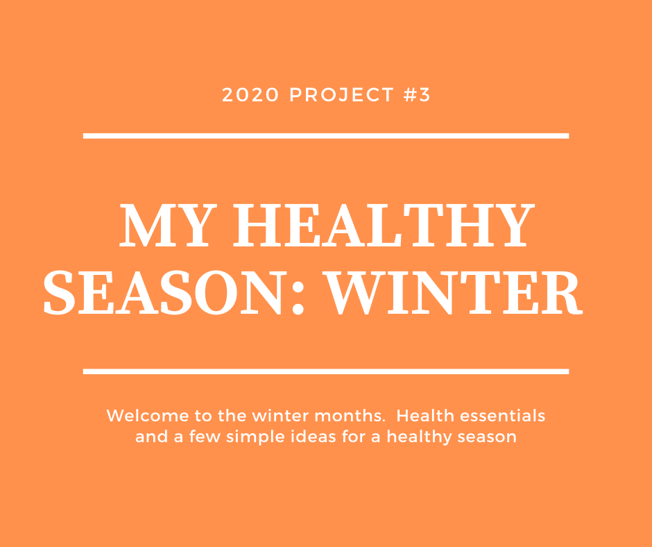 Tandem Health 2020 Project # 3:  My Healthy Season: Winter