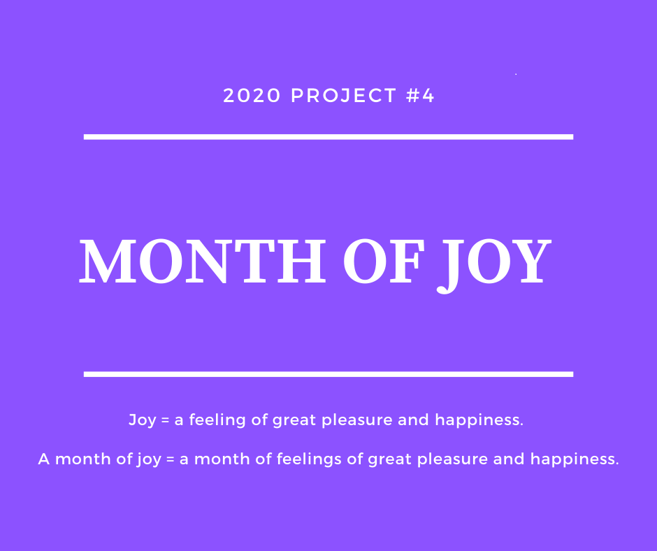 Tandem Health 2020 Project # 4: Month of Joy
